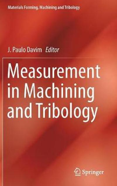 Measurement in Machining and Tribology - J. Paulo Davim