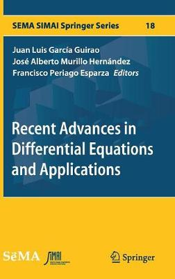 Recent Advances in Differential Equations and Applications - Juan Luis Garcia Guirao
