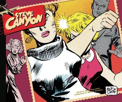 Steve Canyon Volume 9 1963-1964 - Milton Caniff