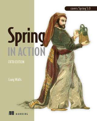 Spring in Action, Fifth Edition - Craig Walls