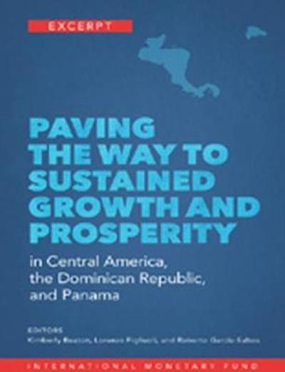Paving the way to sustained growth and prosperity in Central America, Panama, and the Dominican Republic - International Monetary Fund