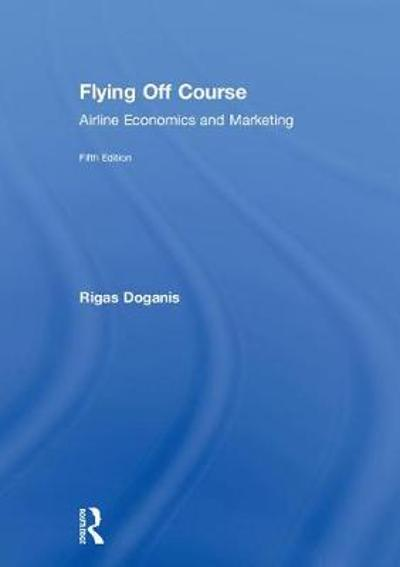 Flying Off Course - Professor Rigas Doganis