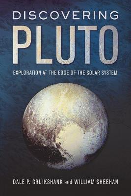 Discovering Pluto - Dale P. Cruikshank