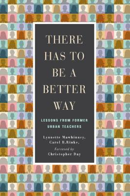 There Has to be a Better Way - Lynnette Mawhinney