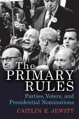 The Primary Rules - Caitlin E. Jewitt