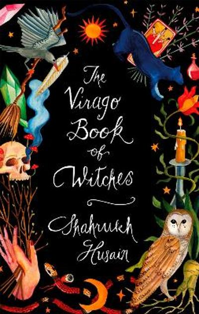 The Virago Book Of Witches - Shahrukh Husain