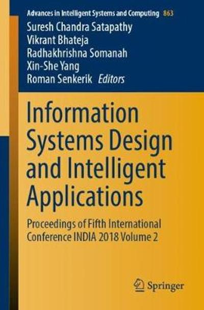 Information Systems Design and Intelligent Applications - Suresh Chandra Satapathy