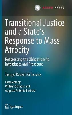 Transitional Justice and a State's Response to Mass Atrocity - Jacopo Roberti di Sarsina