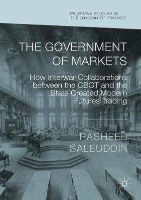 The Government of Markets - Rasheed Saleuddin