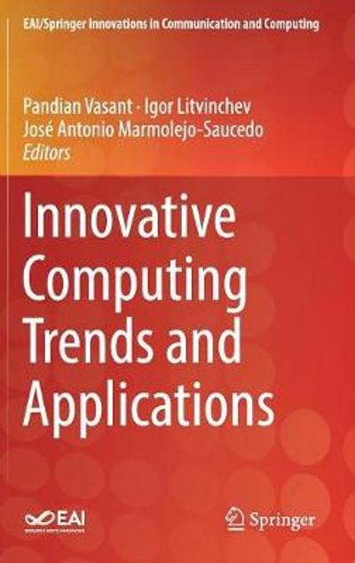 Innovative Computing Trends and Applications - Pandian Vasant