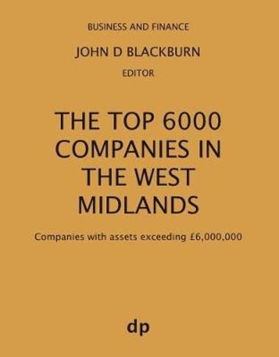 The Top 6000 Companies in The West Midlands - John D Blackburn