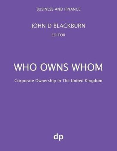Who Owns Whom - John D Blackburn
