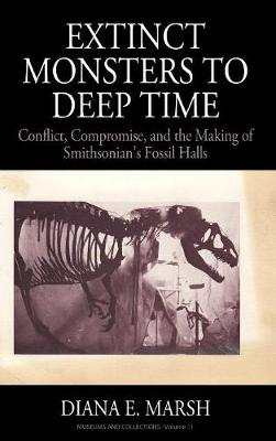 From Extinct Monsters to Deep Time - Diana Elizabeth Marsh
