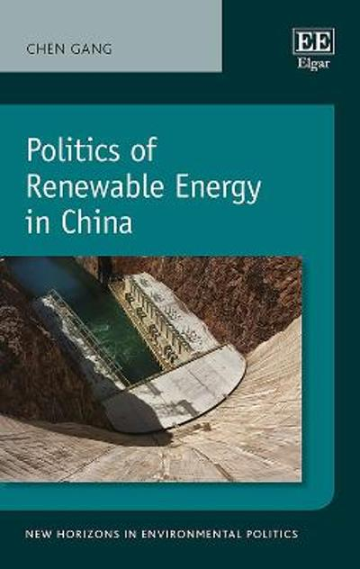 Politics of Renewable Energy in China - Chen Gang