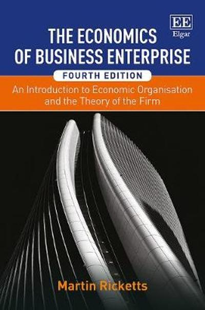 The Economics of Business Enterprise - Martin Ricketts