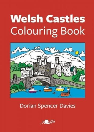 Welsh Castles Colouring Book - Dorian Spencer Davies
