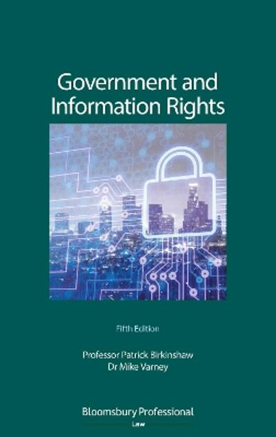 Government and Information Rights - Patrick Birkinshaw