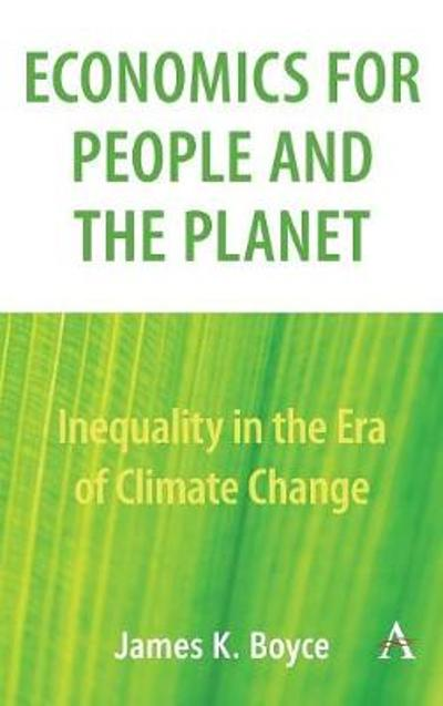 Economics for People and the Planet - James Boyce