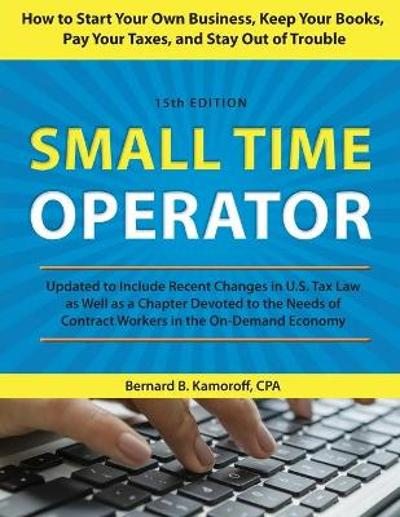 Small Time Operator - Bernard B. Kamoroff