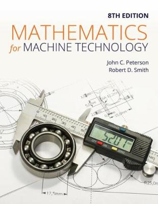Mathematics for Machine Technology - Robert Smith