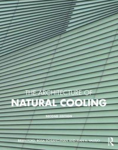 The Architecture of Natural Cooling - Brian Ford