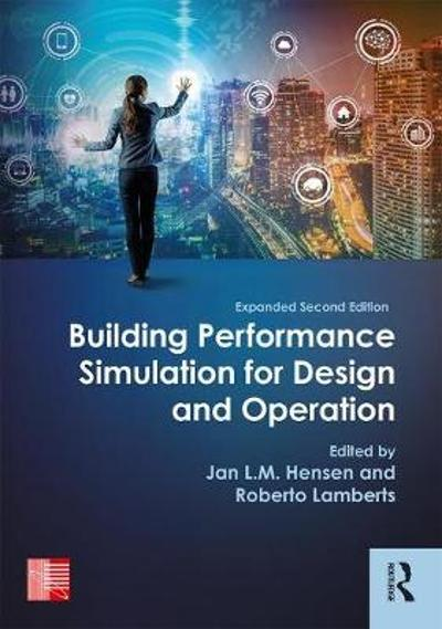 Building Performance Simulation for Design and Operation - Jan L.M. Hensen