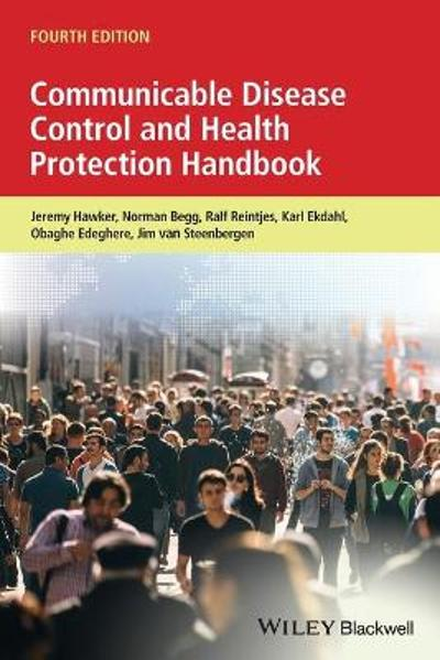 Communicable Disease Control and Health Protection Handbook - Jeremy Hawker