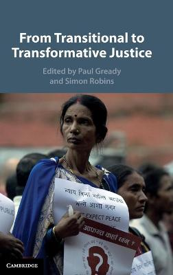 From Transitional to Transformative Justice - Paul Gready