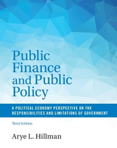 Public Finance and Public Policy - Arye L. Hillman