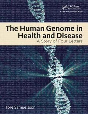 The Human Genome in Health and Disease - Tore Samuelsson
