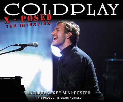 """Coldplay"" X-posed -"