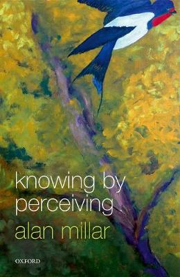 Knowing by Perceiving - Alan Millar