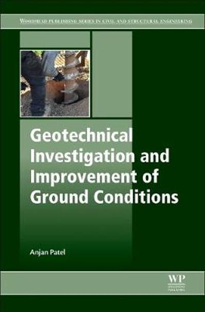 Geotechnical Investigations and Improvement of Ground Conditions - Patel