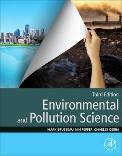 Environmental and Pollution Science - Mark L. Brusseau