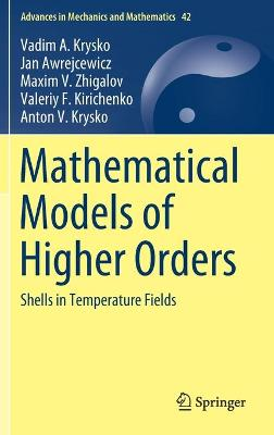 Mathematical Models of Higher Orders - Vadim A. Krysko