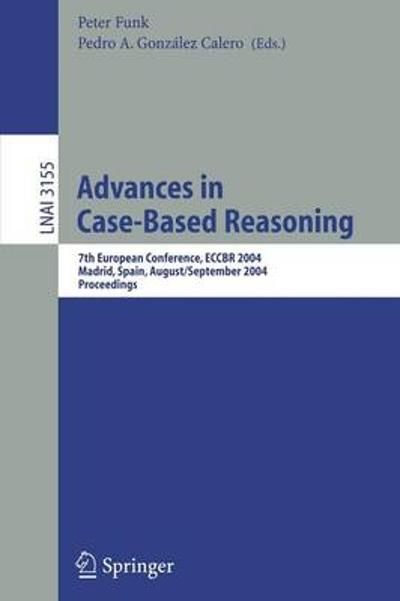 Advances in Case-Based Reasoning - Peter Funk