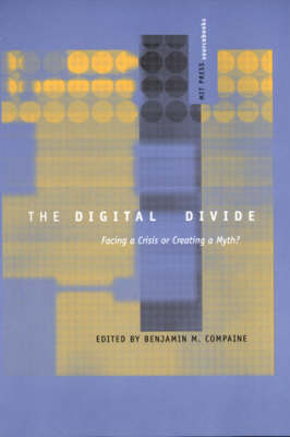 The Digital Divide - Benjamin M. Compaine