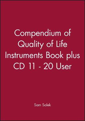 Compendium of Quality of Life Instruments Book plus CD 2 - 10 User - Prof. Sam Salek