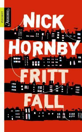 Fritt fall - Nick Hornby
