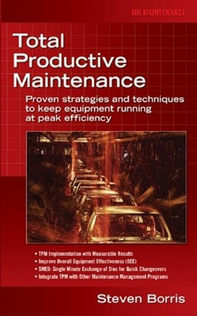Total Productive Maintenance - Steve Borris