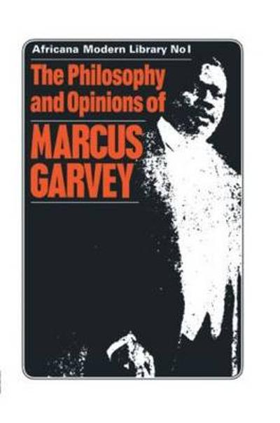 The Philosophy and Opinions of Marcus Garvey - Amy Jacques Garvey