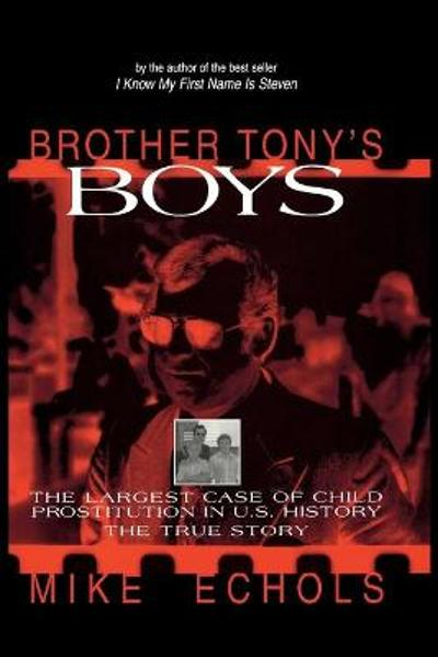 Brother Tony's Boys - Mike Echols