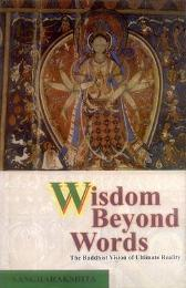 Wisdom Beyond Words - Bikshu Sangharakshita