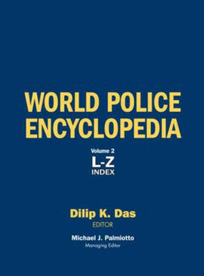 World Police Encyclopedia - Dilip K. Das