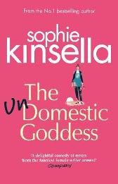 The Undomestic Goddess - Sophie Kinsella