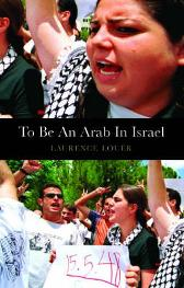 To be an Arab In Israel - Laurence Louer