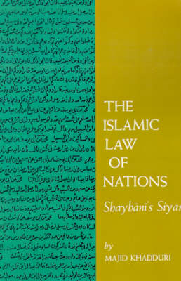 The Islamic Law of Nations - Majid Khadduri