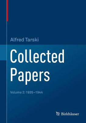 Collected Papers - Alfred Tarski