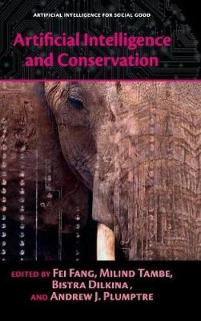Artificial Intelligence and Conservation - Fei Fang