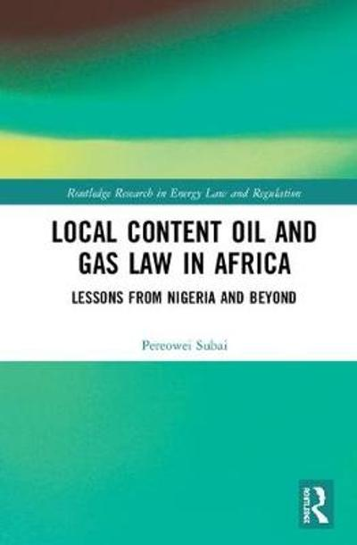 Local Content Oil and Gas Law in Africa - Pereowei Subai